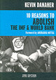 10 Reasons To Abolish The Imf And World Bank 2ed - Danaher, Kevin - ISBN: 9781583226339