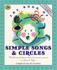 Book Of Simple Songs And Circles - Feierabend, John M. - ISBN: 9781579990572