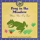 Frog In The Meadow - Feierabend, John M.; Saunders, Luann - ISBN: 9781579990855