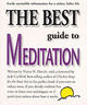 The Best Guide To Meditation - Davich, Victor N. - ISBN: 9781580630108