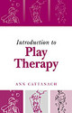Introduction To Play Therapy - Cattanach, Ann - ISBN: 9781583912485