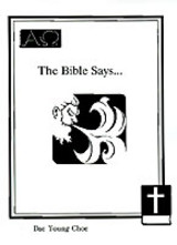 Bible Says... - Choe, Dae Young - ISBN: 9781585007349