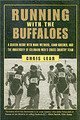 Running With The Buffaloes - Lear, Chris - ISBN: 9781585748044