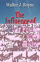 Influence Of Air Power Upon History, The - Boyne, Walter J. - ISBN: 9781589800342