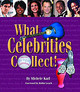 What Celebrities Collect - Karl, Michele/ Leach, Robin (FRW) - ISBN: 9781589801424