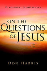 On The Questions Of Jesus - Harris, Don - ISBN: 9781594671661