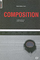 Basics Photography: Composition - Ambrose, Gavin; Young, Xavier; Harris, Paul - ISBN: 9782884790673