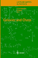 Galaxies And Chaos - Contopoulos, George/ Voglis, Nikos (EDT) - ISBN: 9783540404705