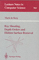 Ray Shooting, Depth Orders And Hidden Surface Removal - Berg, Mark de - ISBN: 9783540570202