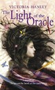 The Light Of The Oracle - Hanley, Victoria - ISBN: 9780553495027