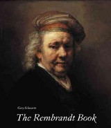 The Rembrandt Book - Schwartz, Gary - ISBN: 9780810943179