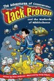 The Adventures Of Commander Zack Proton And The Warlords Of Nibblecheese - Anderson, Brian/ Holgate, Doug (ILT) - ISBN: 9781416913658