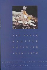 Space Shuttle Decision, 1965-1972 - Heppenheimer, T.a. - ISBN: 9781588340146