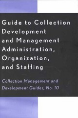 Guide To Collection Development And Management - Johnson, Peggy; Haar, John M.; Munroe, Mary H. - ISBN: 9780810841307
