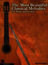 Most Beautiful Classical Melodies For Flute And Guitar - Hal Leonard Publishing Corporation (CRT) - ISBN: 9781575607849