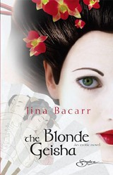 The Blonde Geisha - Bacarr, Jina - ISBN: 9780373605101