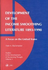 Development Of The Income Smoothing Literature, 1893-1998 - Buckmaster, Dale A. - ISBN: 9780762308040