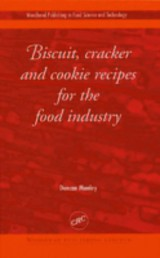 Biscuit, Cracker, And Cookie Recipes For The Food Industry - Manley, D. J. R. - ISBN: 9780849312205