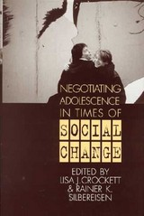 Negotiating Adolescence In Times Of Social Change - ISBN: 9780521623896