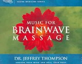 Music For Brainwave Massage - Thompson, Jeffrey - ISBN: 9781559617796