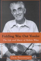 Fiddling Way Out Yonder - Beisswenger, Drew - ISBN: 9781578064410