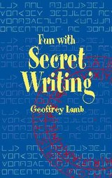 Fun With Secret Writing - Lamb, Geoffrey - ISBN: 9780486420981