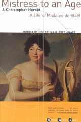 Mistress To An Age - Herold, J Christopher - ISBN: 9780802138378
