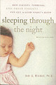 Sleeping Through The Night, Revised Edition - Mindell, Jodi A. - ISBN: 9780060742560