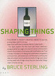 Shaping Things - Sterling, Bruce - ISBN: 9780262693264