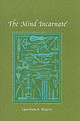 Mind Incarnate - Shapiro, Lawrence A. (university Of Wisconsin) - ISBN: 9780262693301