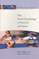 Social Psychology Of Exercise And Sport - Chatzisarantis, Nikos; Hagger, Martin - ISBN: 9780335216185
