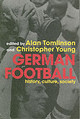 German Football - Tomlinson, Alan (EDT)/ Young, Christopher (EDT) - ISBN: 9780415351966