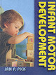 Infant Motor Development - Piek, Jan P. - ISBN: 9780736002264