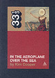 Neutral Milk Hotel, In The Aeroplane Over The Sea - Cooper, Kim - ISBN: 9780826416902