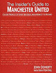Insider's Guide To Manchester United - Doherty, John - ISBN: 9781901746419