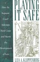 Playing It Safe - Kloppenberg, Lisa A. - ISBN: 9780814747407