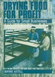 Drying Food For Profit - Axtell, Barrie - ISBN: 9781853395208