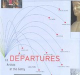 Departures - 11 Artists At The Getty - Lyons, Lisa - ISBN: 9780892365821