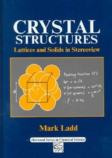 Crystal Structures - Ladd, M - ISBN: 9781898563631