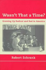 Wasn't That A Time? - Schrank, Robert - ISBN: 9780262692267
