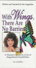 With Wings, There Are No Barriers - Augustine, Sue - ISBN: 9781565547049
