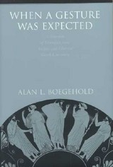When A Gesture Was Expected - Boegehold, Alan L. - ISBN: 9780691002637