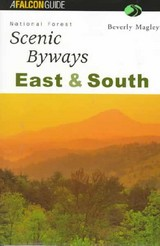 National Forest Scenic Byways East And South - Magley, Beverly; Magley, B - ISBN: 9781560447344
