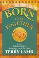 Born To Be Together - Lamb, Terry - ISBN: 9781561704712