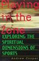 Playing In The Zone - Cooper, Andrew - ISBN: 9781570621512