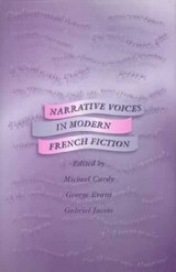 Narrative Voices In Modern French Fiction - Cardy, Michaelie (EDT)/ Evans, George (EDT)/ Jacobs, Gabriel (EDT) - ISBN: 9780708313947