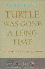Turtle Was Gone A Long Time - Moriarty, John - ISBN: 9781874675631