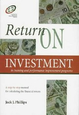 Return On Investment In Training And Performance Improvement Programs - Phillips, Jack J. - ISBN: 9780884154921