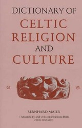 Dictionary Of Celtic Religion And Culture - Maier, Bernhard/ Edwards, Cyril (TRN) - ISBN: 9780851156989