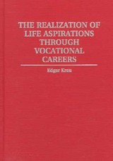 Realization Of Life Aspirations Through Vocational Careers - Krau, Edgar - ISBN: 9780275957001
